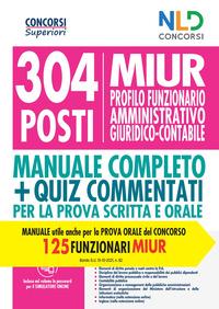 304 POSTI MIUR PROFILO FUNZIONARIO AMMINISTRATIVO GIURIDICO CONTABILE MANUALE + QUIZ