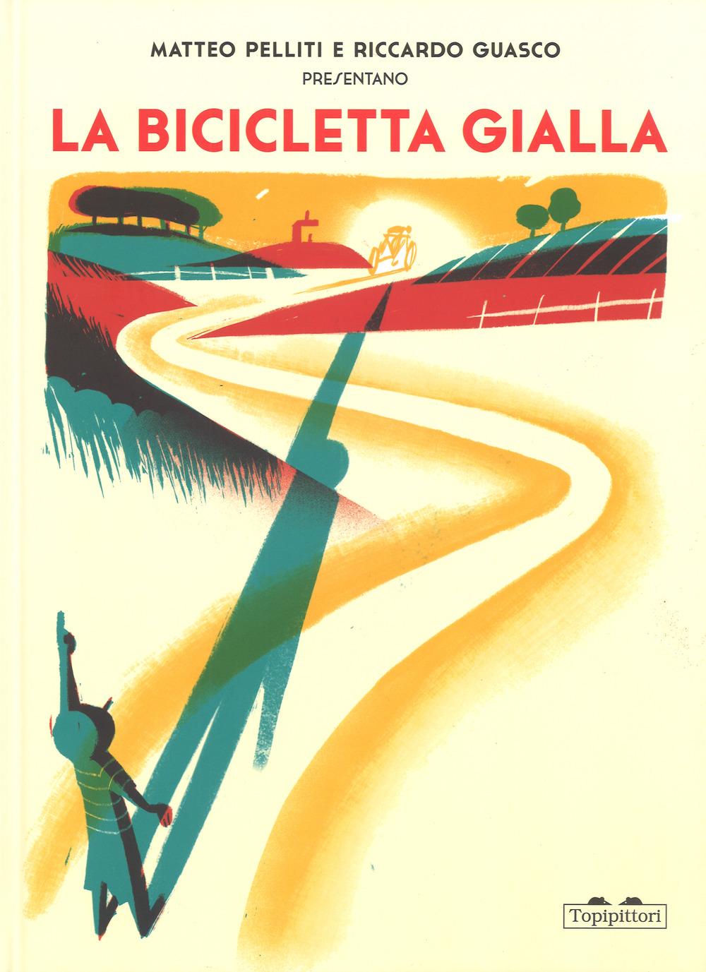 La bicicletta gialla. Ediz. a colori