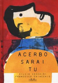 ACERBO SARAI TU di VECCHINI S. - CHIACCHIO F.