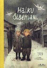 HAIKU SIBERIANI di VILE J. - ITAGAKI L.