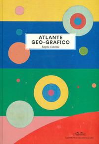 ATLANTE GEO-GRAFICO di GIMENEZ REGINA