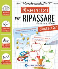 ESERCIZI PER RIPASSARE DA FARE E RIFARE CLASSE 2