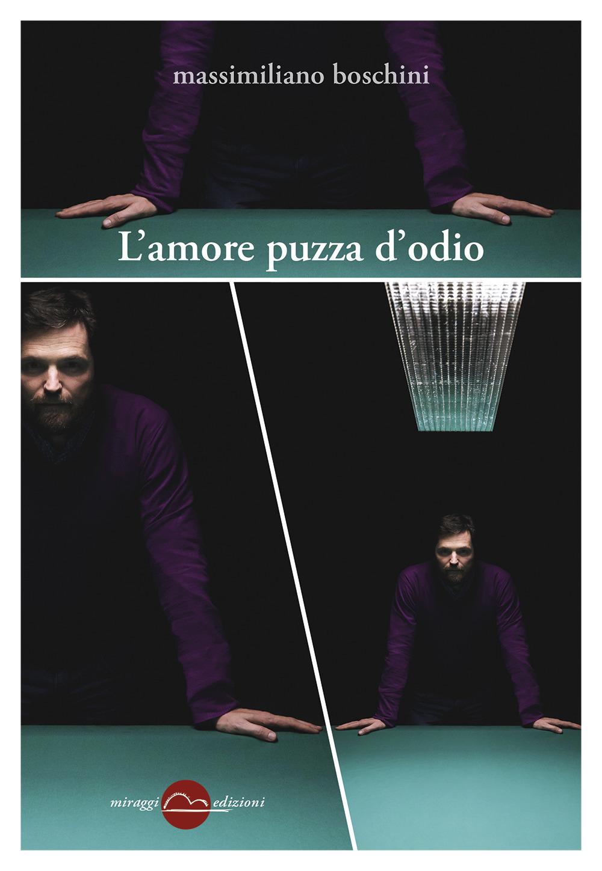 AMORE PUZZA D'ODIO (L') - 9788833860589