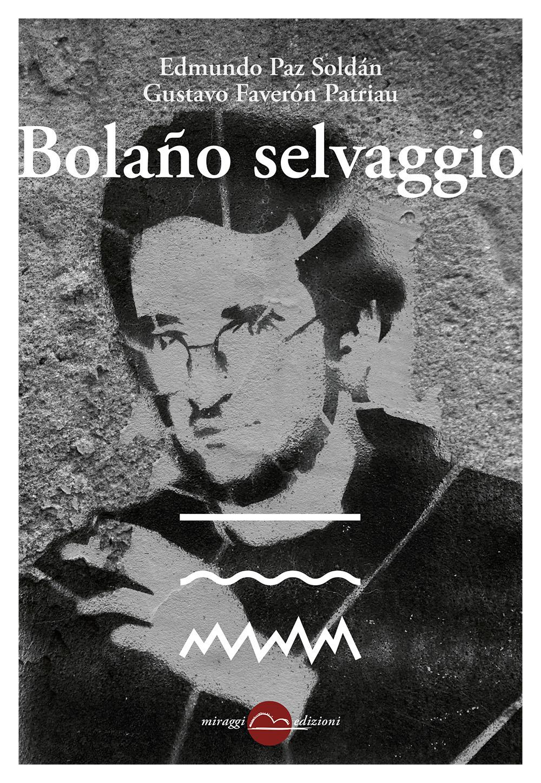 BOLAÑO SELVAGGIO - 9788833860831