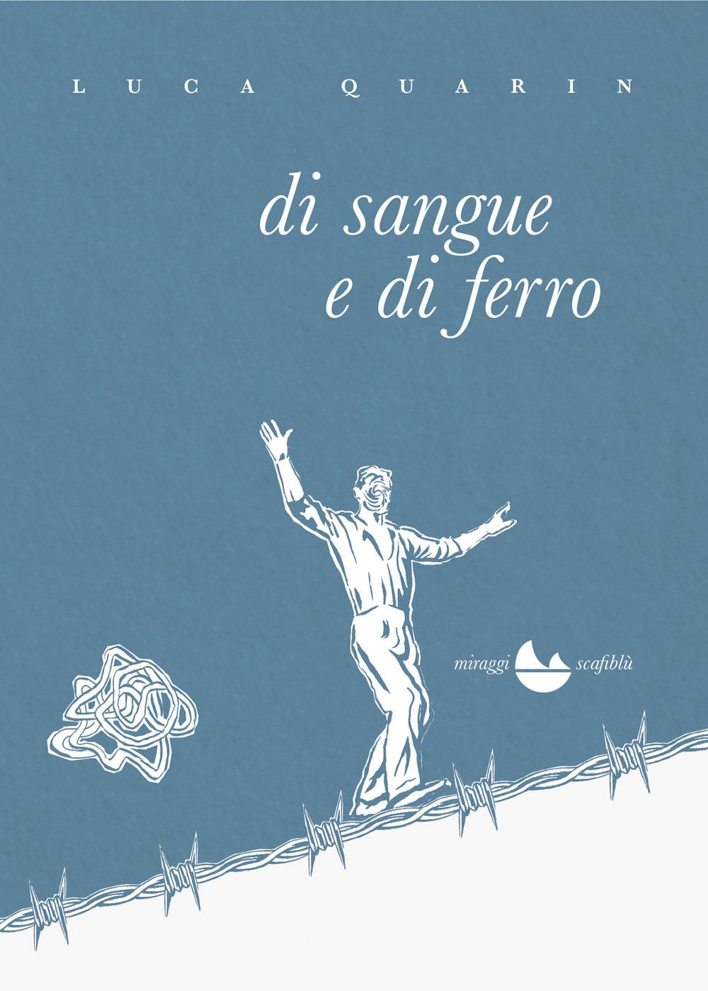 DI SANGUE E DI FERRO - 9788833861173