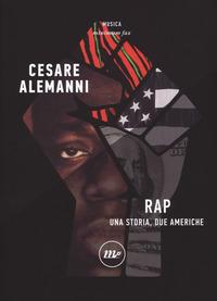 Copertina di: Rap. Una storia, due Americhe