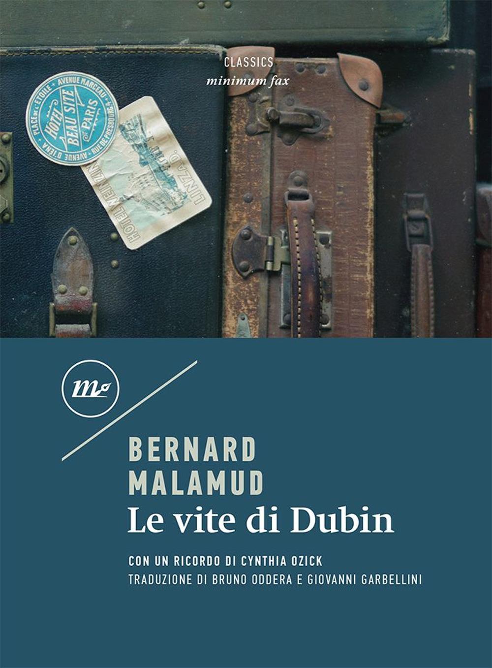 VITE DI DUBIN - 2a ed. (LE) - Malamud Bernard - 9788833891293
