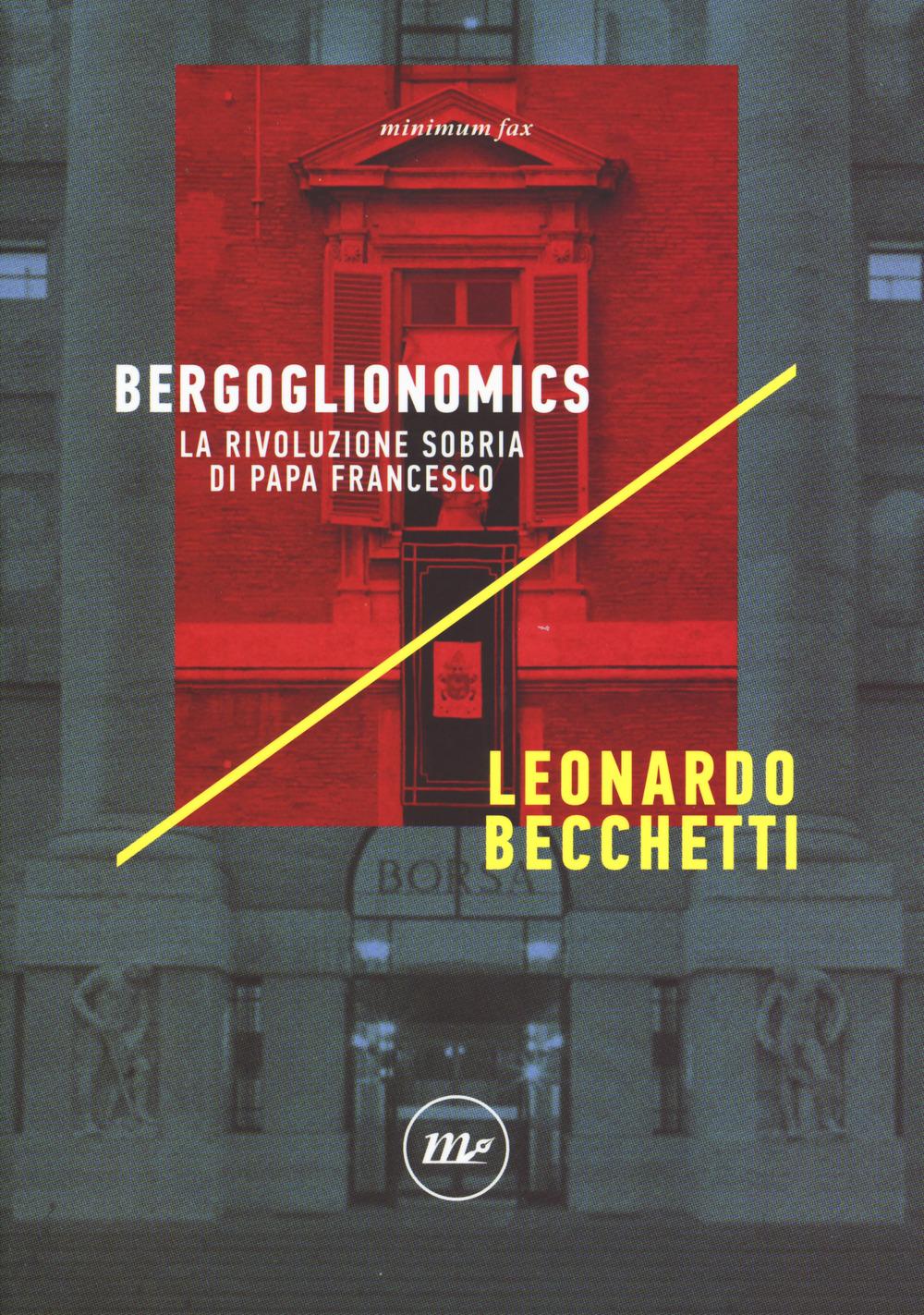 BERGOGLIONOMICS - Becchetti Leonardo - 9788833891484