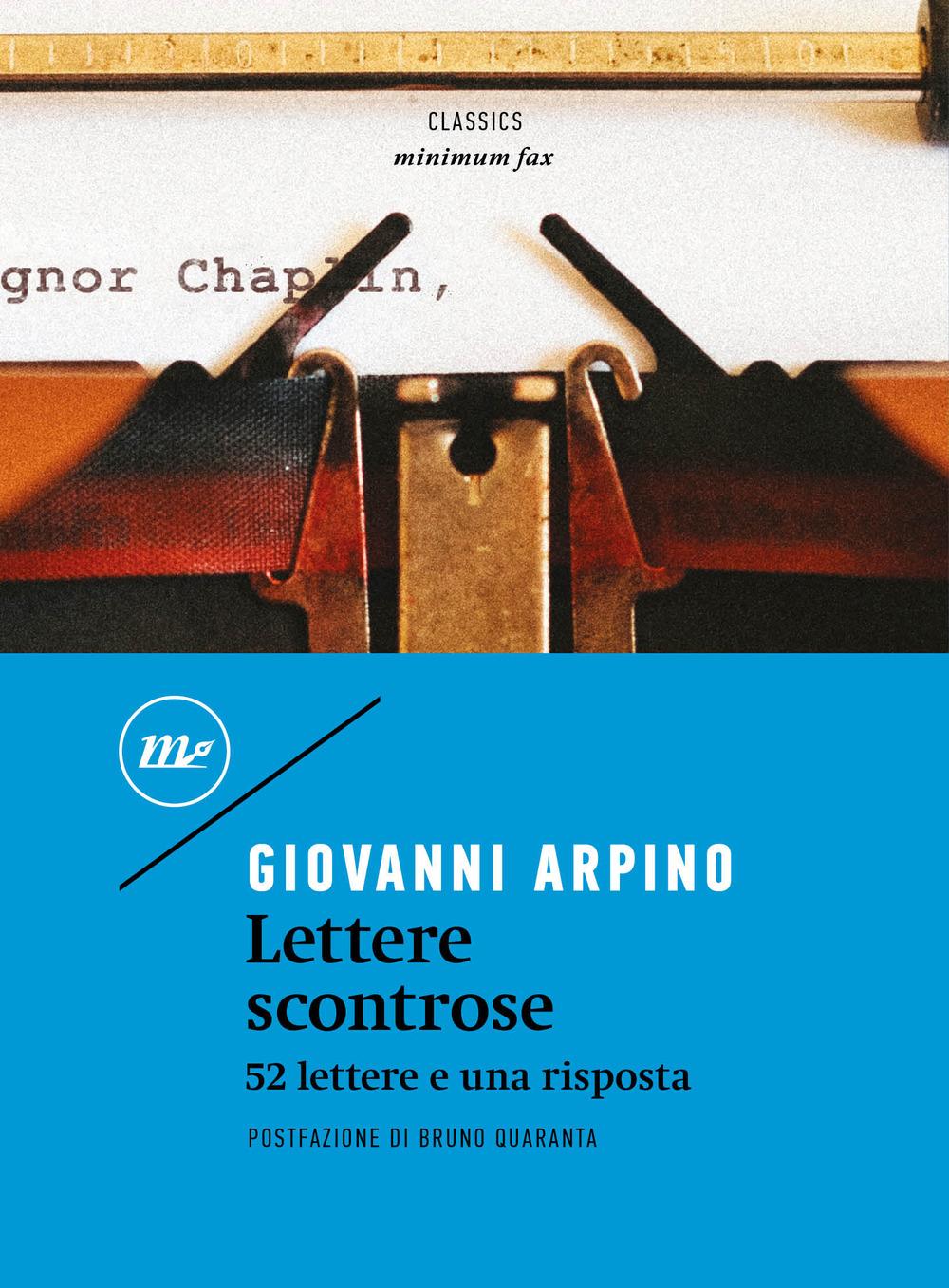 LETTERE SCONTROSE. 52 LETTERE E UNA RISPOSTA - Arpino Giovanni - 9788833891507