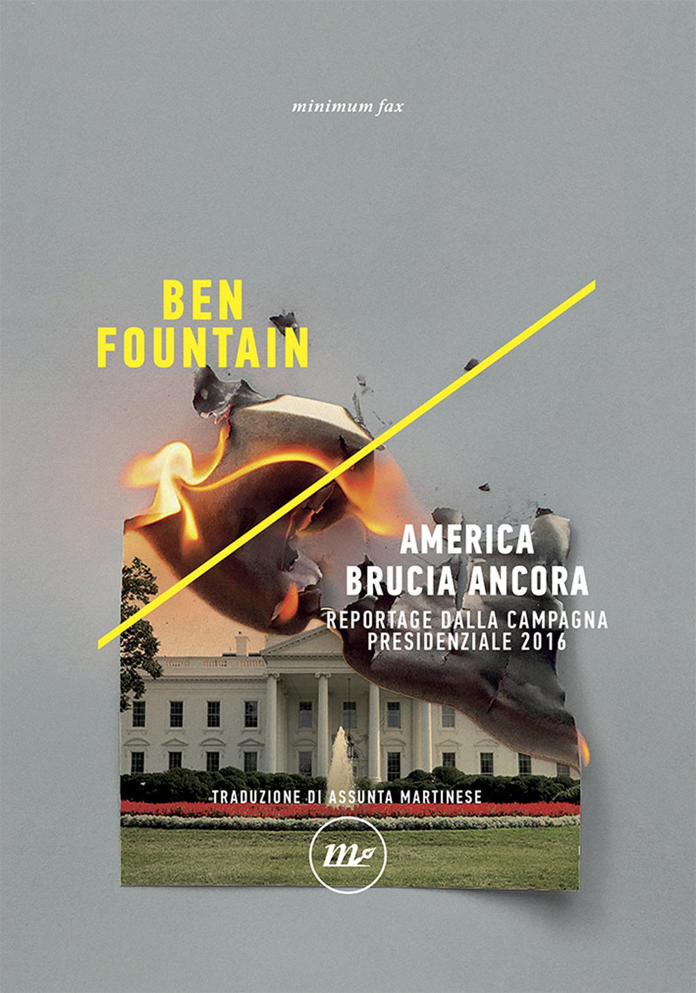 AMERICA BRUCIA ANCORA - Fountain Ben - 9788833891859