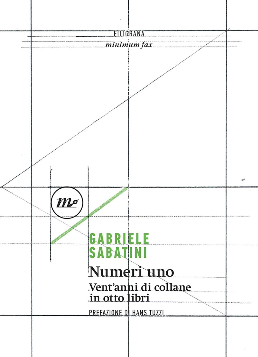 NUMERI UNO. VENT'ANNI DI COLLANE - Sabatini Gabriele - 9788833891965