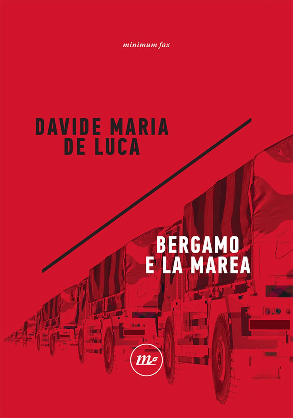 BERGAMO E LA MAREA - De Luca Davide Maria - 9788833892023