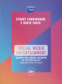 SOCIAL MEDIA ENTERTAINMENT di CUNNINGHAM S. - CRAIG D.