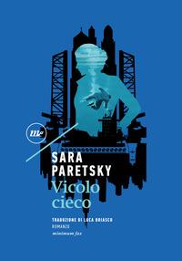 VICOLO CIECO di PARETSKY SARA