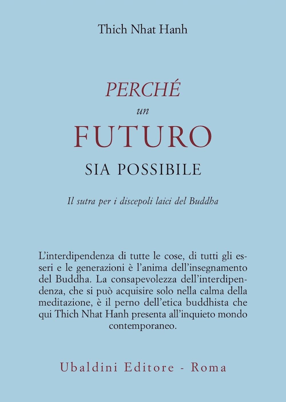 Perché un futuro sia possibile. Il sutra per i discepoli laici del Buddha