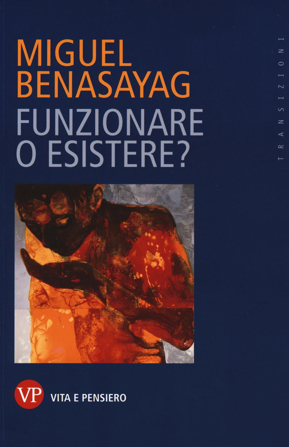FUNZIONARE O ESISTERE? - 9788834337974