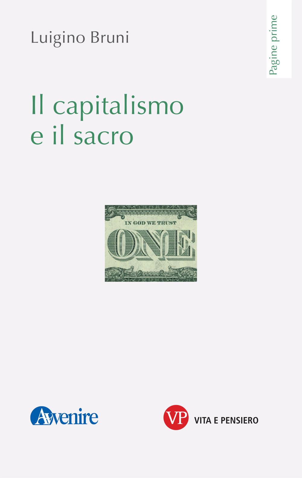CAPITALISMO E IL SACRO (IL)