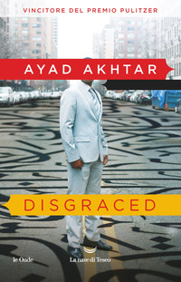 DISGRACED di AKHTAR AYAD