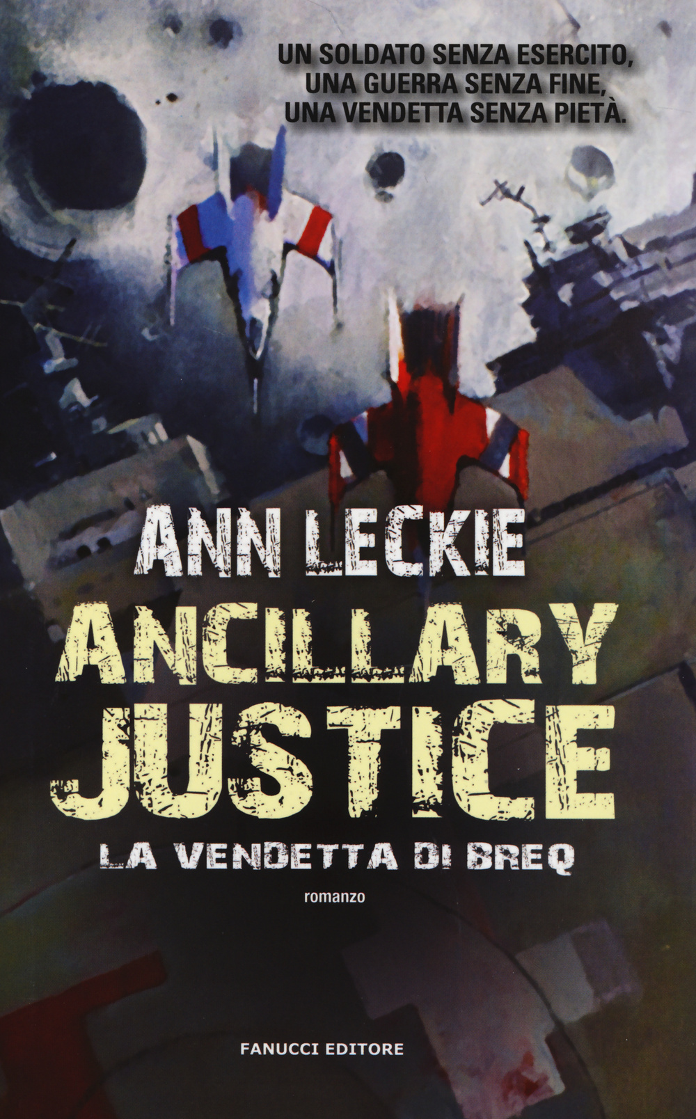 ANCILLARY JUSTICE - 9788834727423