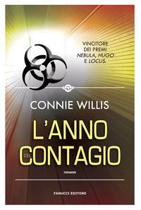 ANNO DEL CONTAGIO di WILLIS CONNIE