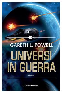 UNIVERSI IN GUERRA di POWELL GARETH L.