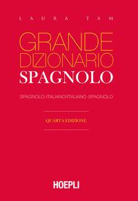 GRANDE DIZIONARIO SPAGNOLO - ITALIANO - SPAGNOLO di TAM LAURA