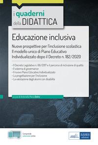 EDUCAZIONE INCLUSIVA - NUOVE PROSPETTIVE PER L'INCLUSIONE SCOLASTICA IL MODELLO UNICO...
