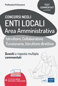 CONCORSI NEGLI ENTI LOCALI AREA AMMINISTRATIVA - ISTRUTTORE COLLABORATORE FUNZIONARIO...