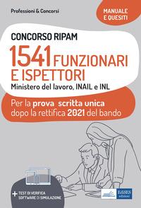 CONCORSO RIPAM 1541 FUNZIONARI E ISPETTORI MINISTERO DEL LAVORO INAIL E INL MANUALE E...