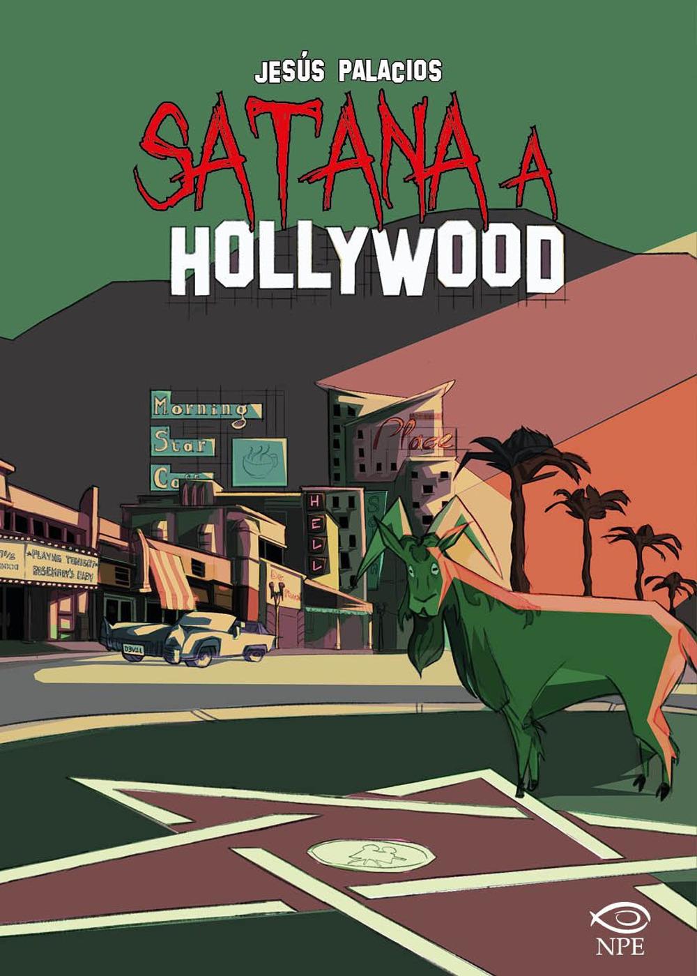 SATANA A HOLLYWOOD - Palacios Jesús - 9788836270156