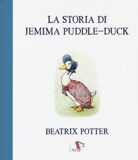 STORIA DI JEMIMA PUDDLE DUCK di POTTER BEATRIX
