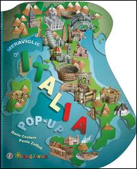 Copertina di: Meraviglie d'Italia. Libro pop-up