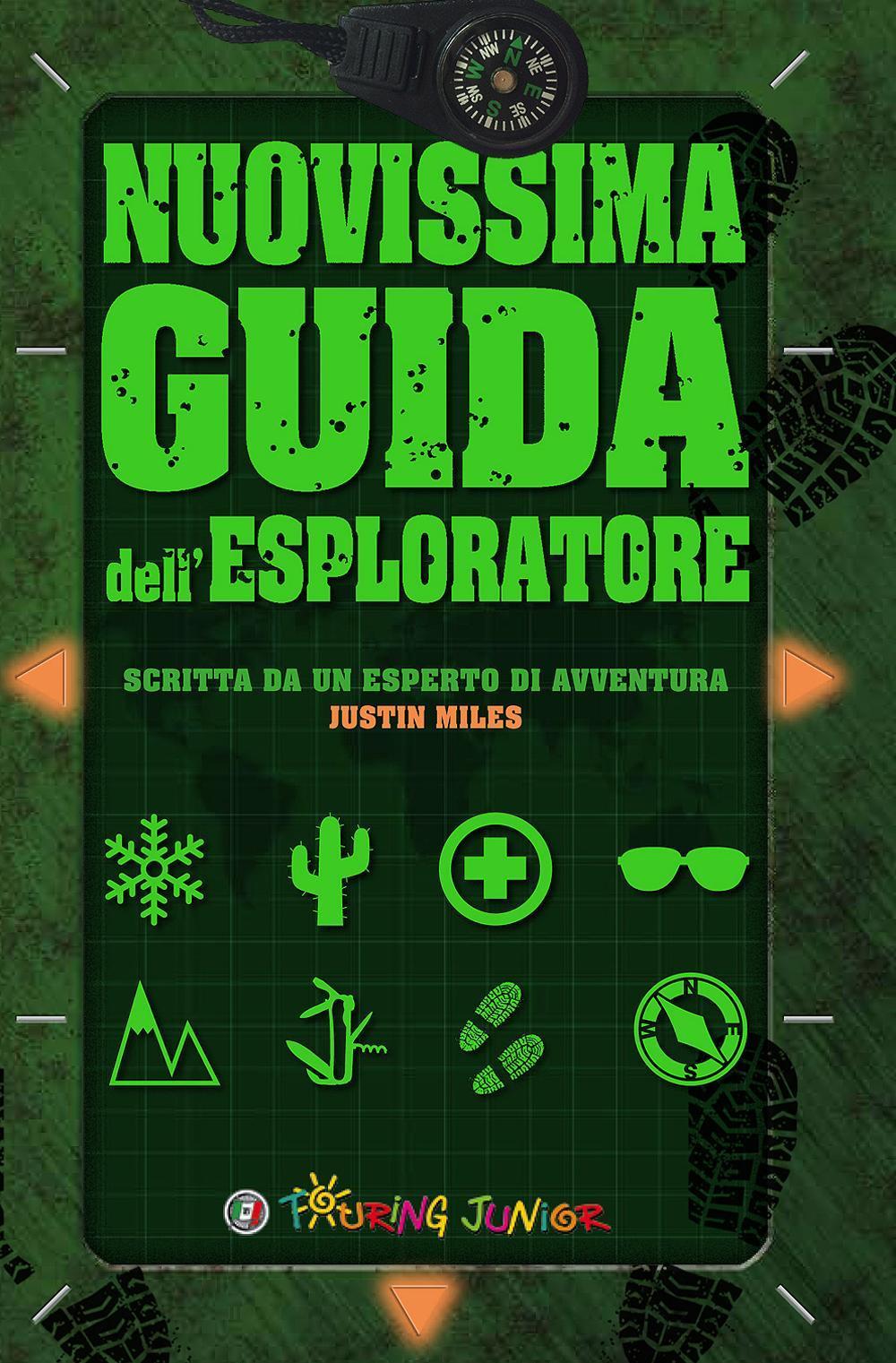 Nuovissima guida dell'esploratore. Ediz. illustrata