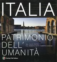ITALIA - PATRIMONIO DELL'UMANITA' di PRATESI F. - ISOTTI R. - CAMBONE A.