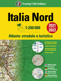 ATLANTE STRADALE ITALIA NORD 1:200.000 2021/2022