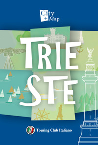 TRIESTE - CITY + MAP