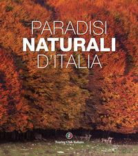 PARADISI NATURALI D'ITALIA di SALARI G.