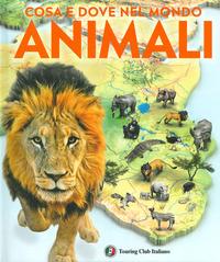 ANIMALI - COSA E QUANDO NEL MONDO