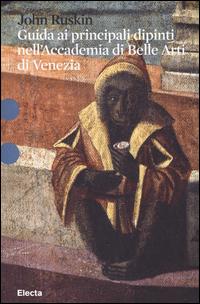 Copertina di: Guida ai principali dipinti nell'Accademia di Belle Arti di Venezia