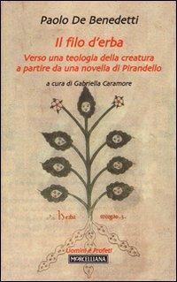 Il filo d'erba. Verso una teologia della creatura a partire da una novella di Pirandello