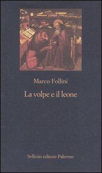 VOLPE E IL LEONE di FOLLINI MARCO