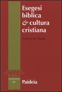 Esegesi biblica cultura cristiana