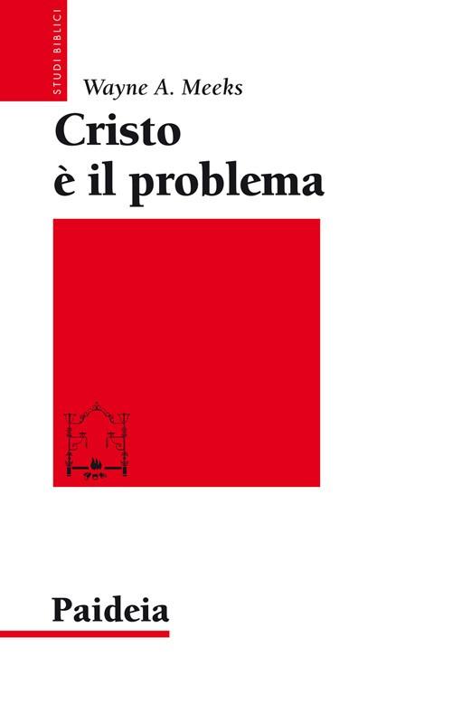 Cristo è il problema