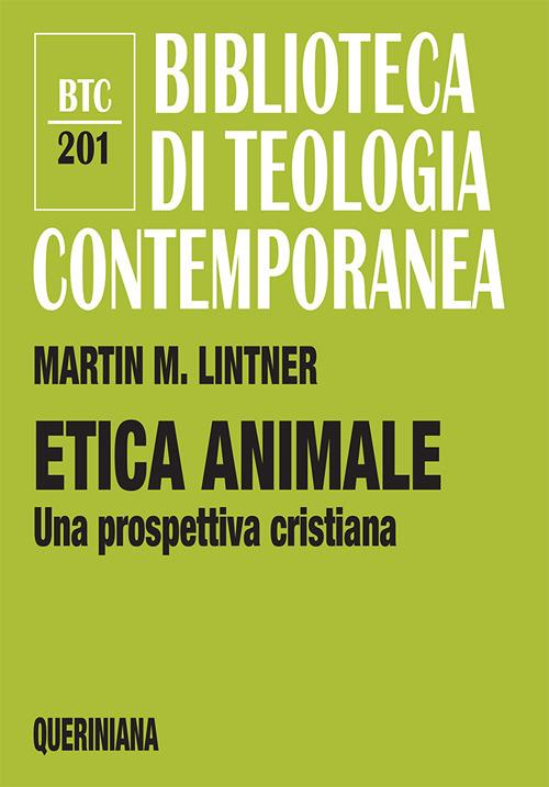 Etica animale. Una prospettiva cristiana