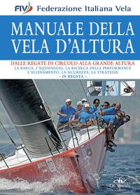 MANUALE DELLA VELA D'ALTURA di FEDERAZIONE ITALIANA VELA