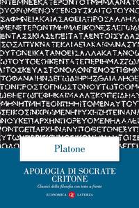 APOLOGIA DI SOCRATE CRITONE. TESTO GRECO A FRONTE - 9788842050735
