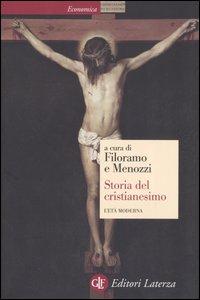 Storia del cristianesimo. Vol. 3: L'età moderna