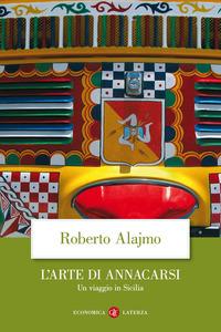 ARTE DI ANNACARSI. UN VIAGGIO IN SICILIA. EDIZ. ILLUSTRATA (L') - 9788842098638