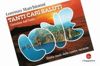TANTI CARI SALUTI - CARTOLINE D'ITALIA di MARCHIONNI LORENZO