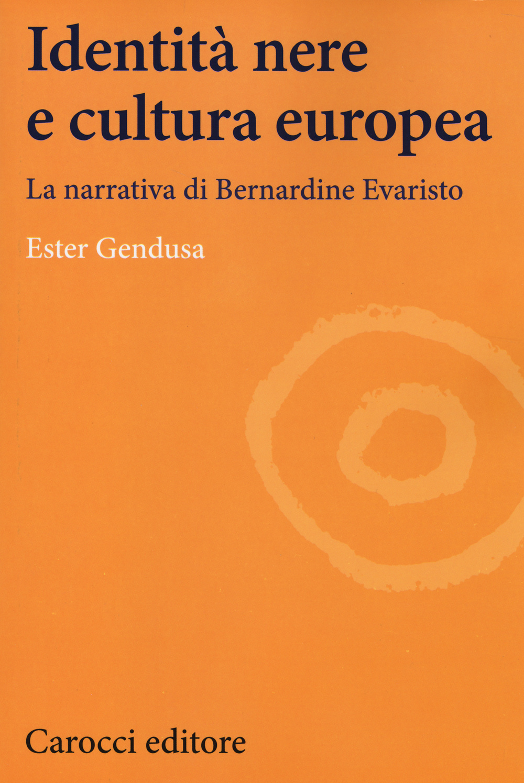 Identità nere e cultura europea. La narrativa di Bernardine Evaristo